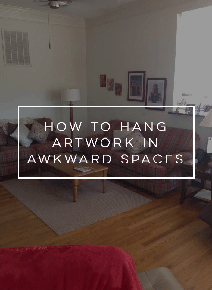 How to Hang Artwork in Awkward Spaces | Staged4more Home Staging & Design