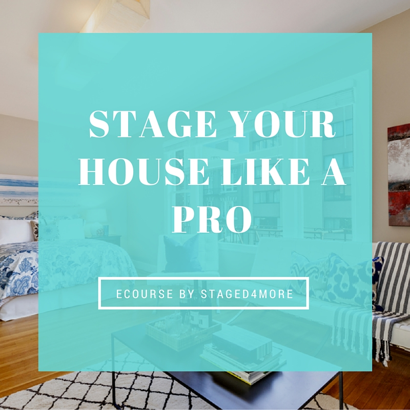 stage your house like a pro ecourse by staged4more home staging.jpg