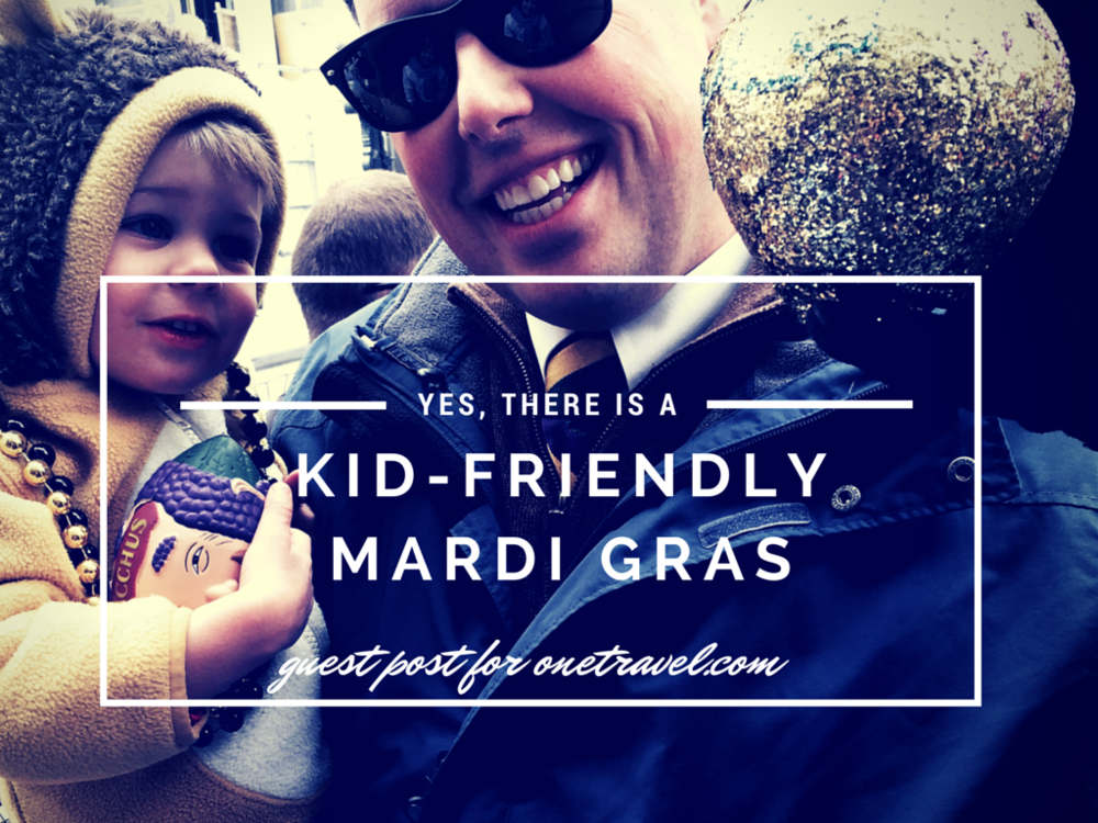 There IS a family-friendly Mardi Gras