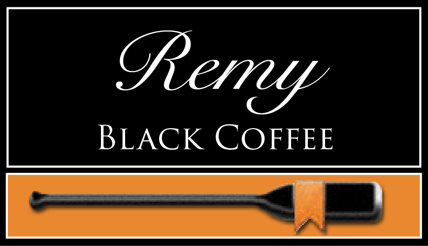 REMY BLACK COFFEE