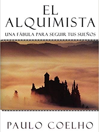 The Alchemist  By: Paulo Coelho   Inspiring, magical story of pursuing our dreams