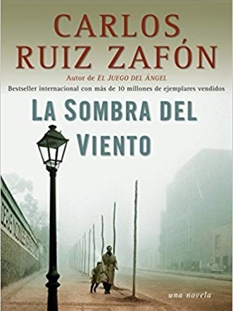 The Shadow of the Wind  By: Carlos Ruiz Zafón   An historic mystery about the power of a book