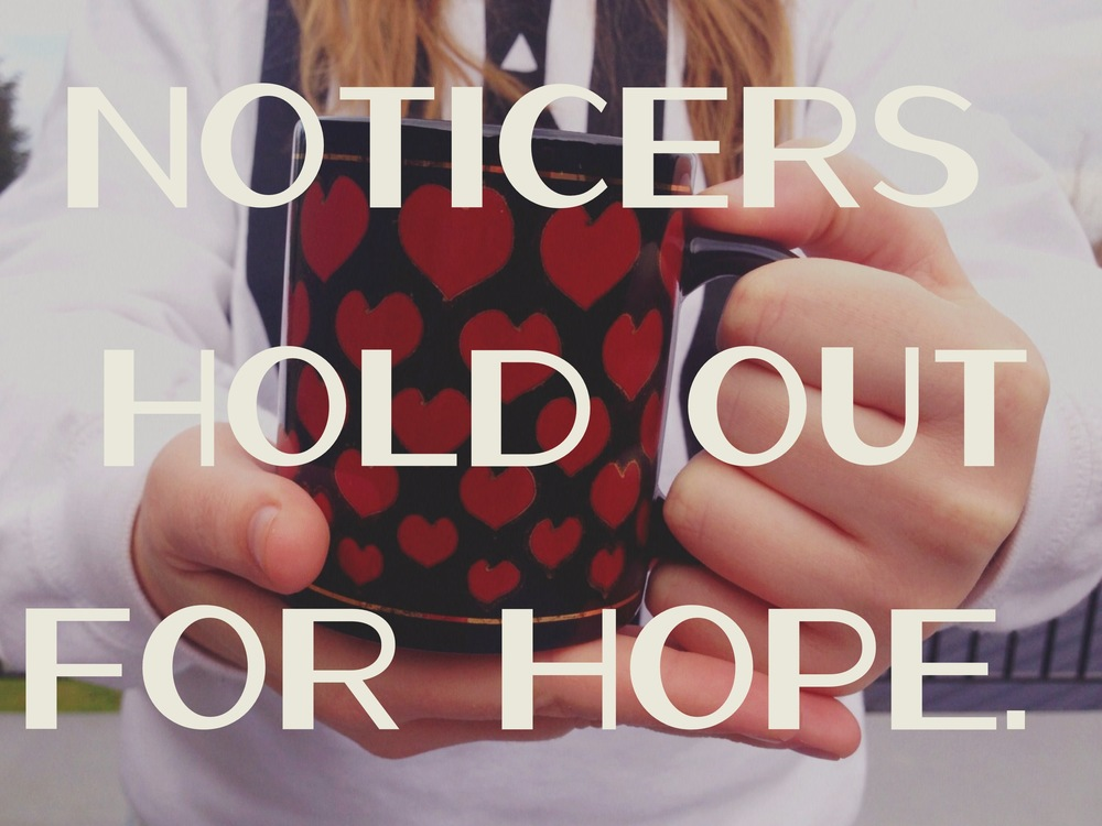 Hold out for hope nadinewouldsay