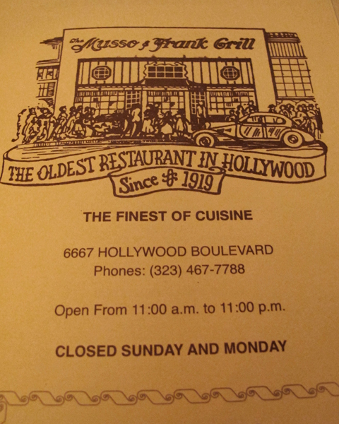 "One of my favorite places we ate was Musso & Franks'. ""Oldest Restaurant in Hollywood."""