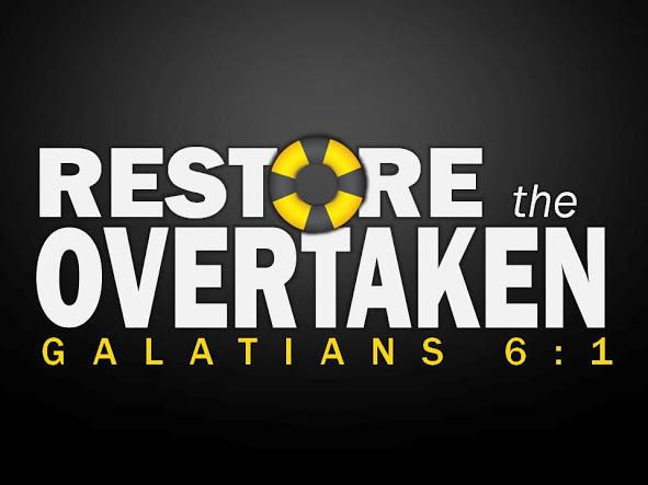 Restore the overtaken