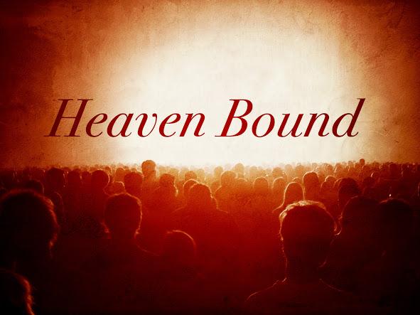 Heaven Bound.jpeg