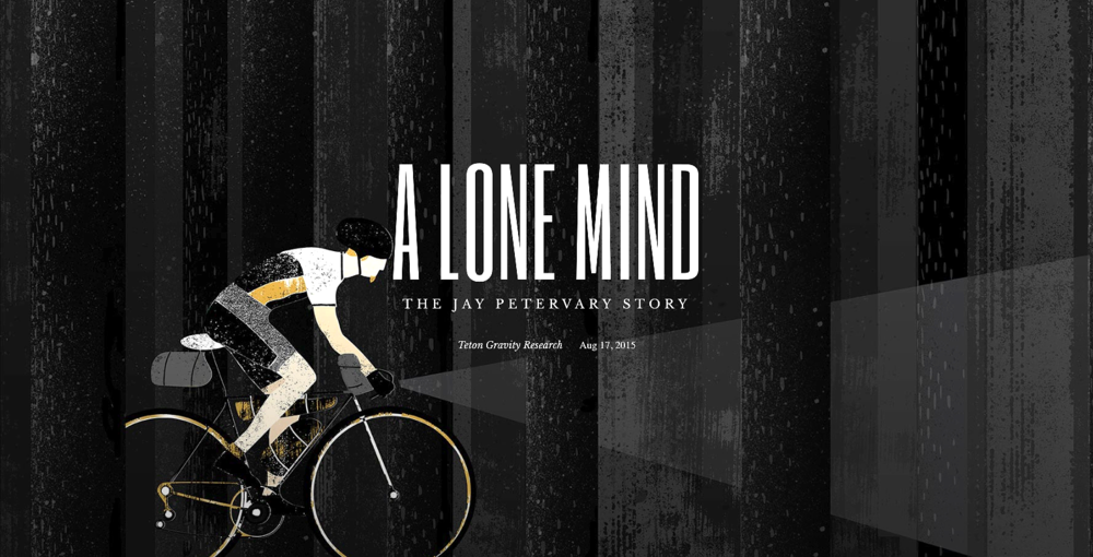 A Lone Mind: The Jay Petervary Story   Client: Teton Gravity Research