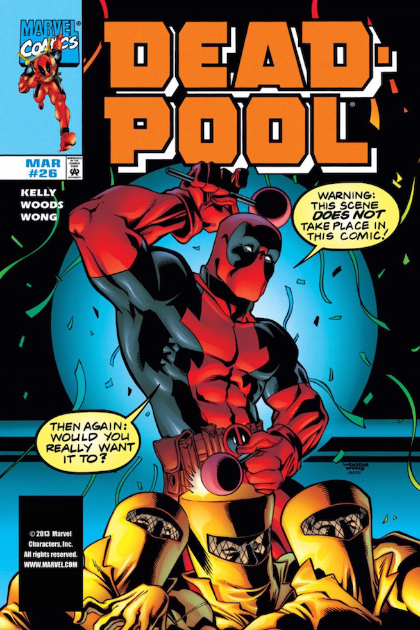 No, Deadpool. We wouldn't want that.