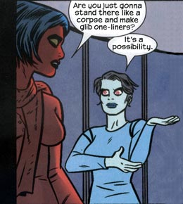 She and I have so much in common, except she's a dead girl and I'm more of an alive guy. (Art by Mike Allred)