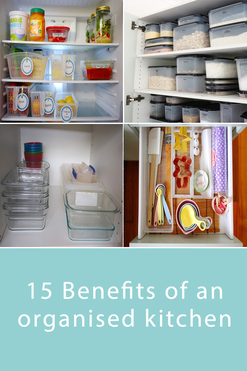15 Benefits of an Organised Kitchen - a well-organised kitchen has so many benefits, namely saving you time and money and reducing stress, but also for having a safe space for your family. Click through to read how having an organised kitchen can benefit you!