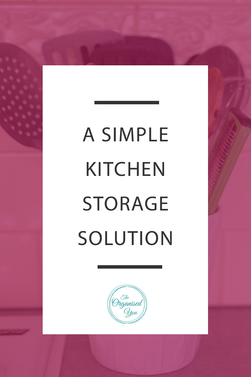 A Simple Kitchen Storage Solution - keeping your kitchen utensils organised and in an easy-to-reach spot will save you time in the kitchen when cooking meals. Click through to read the full post on how to get your kitchen more organised
