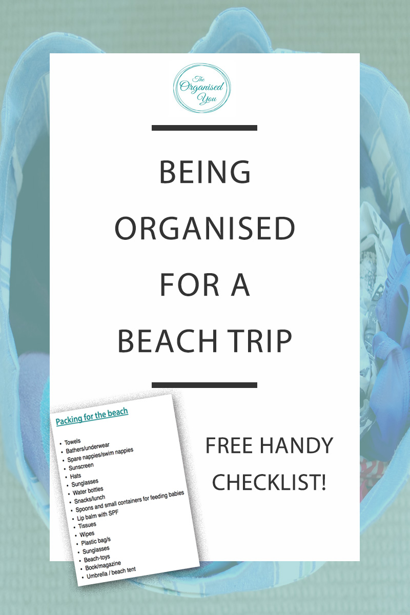 Being Organised for a Beach Trip - going to the beach for a day with the family is the perfect way to spend a hot Summer day...but it is also an outing that you have to be super-prepared for! This post outlines the essentials to pack for an organised day at the beach, as well as a FREE checklist for exactly what to pack when you go to the beach. Click through to grab your copy and be organised and prepared for a family day at the beach!