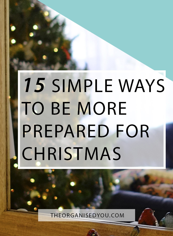 15 Simple Ways to be More Prepared for Christmas -  Imagine heading into December feeling on top of all your tasks - from present buying, card writing, house cleaning and calendar planning. November is   the perfect time to start planning and getting organised so the chaos and stress of the busy season doesn't completely take over your life. Click through to read 15 tips for being prepared for Christmas, and get your FREE Christmas planner to help you!