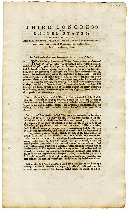 "The Carriage Act of 1794, ""An act laying duties upon carriages for the conveyance of persons,"" dated December 2, 1793, by the Third Congress of the United States, Philadelphia, Pennsylvania."