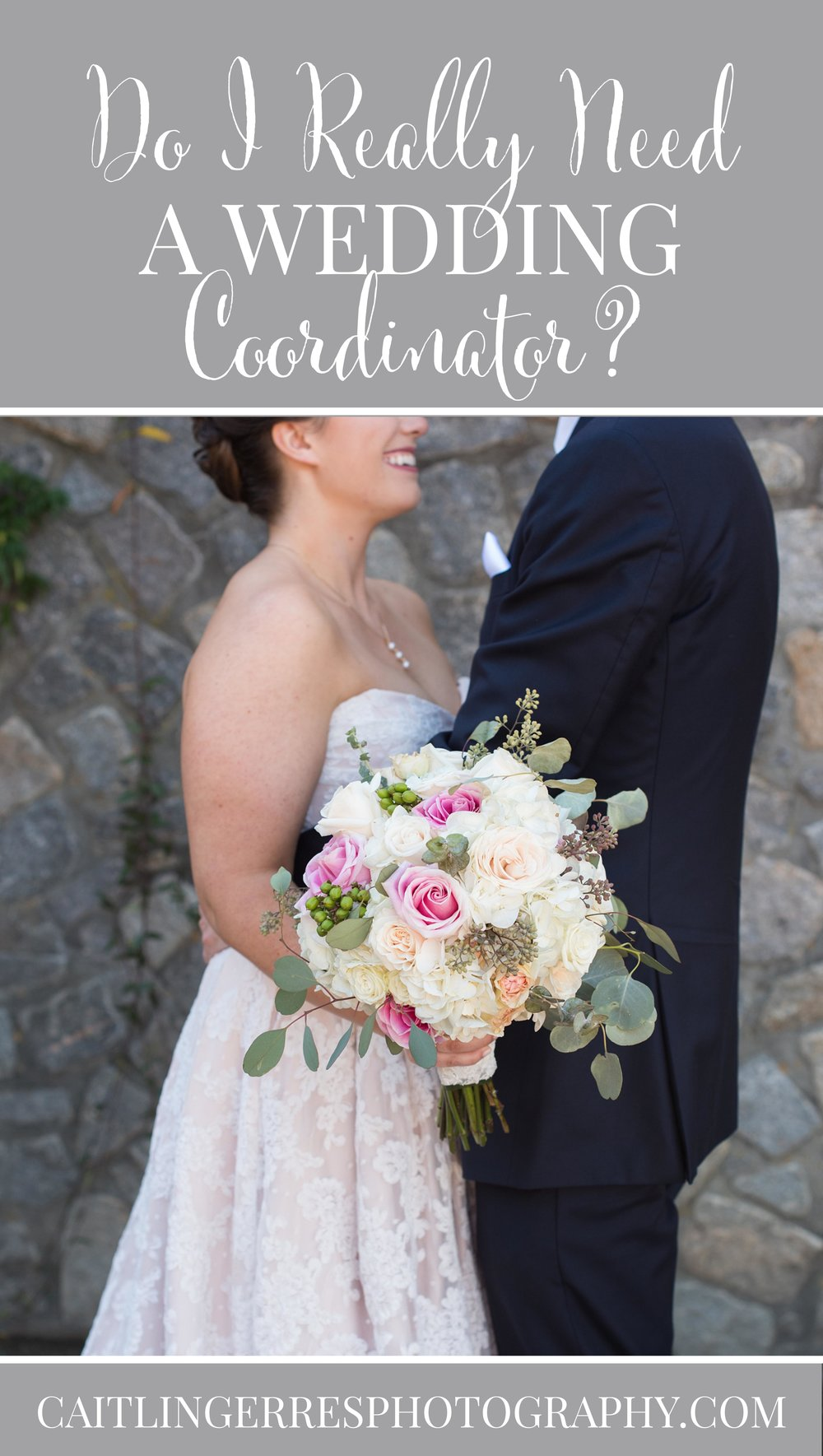 Caitlin Gerres Photography Do I Really Need a Wedding Coordinator