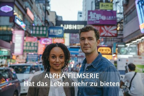 Alpha Filmserie Episode 01 - Hat das Leben mehr zu bieten
