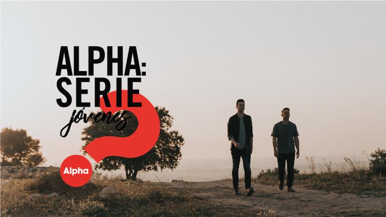 Episodio 1 - Alpha Serie Jóvenes (2018)
