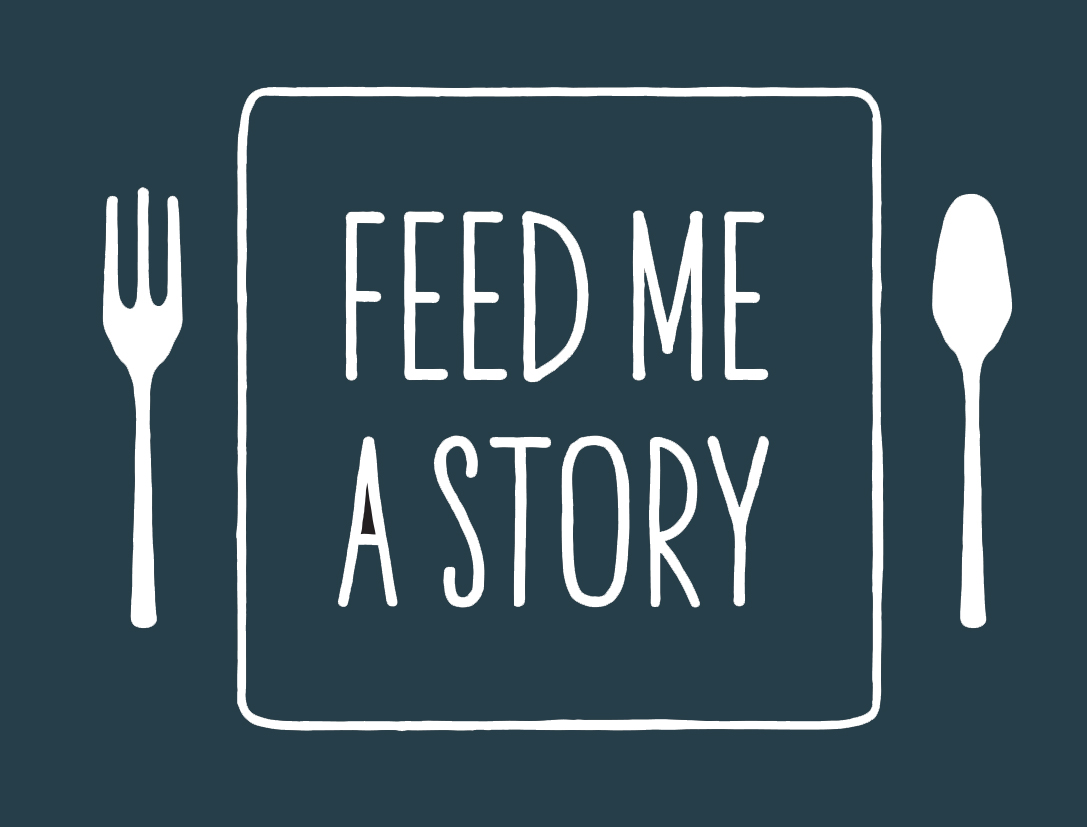 Feed Me a Story