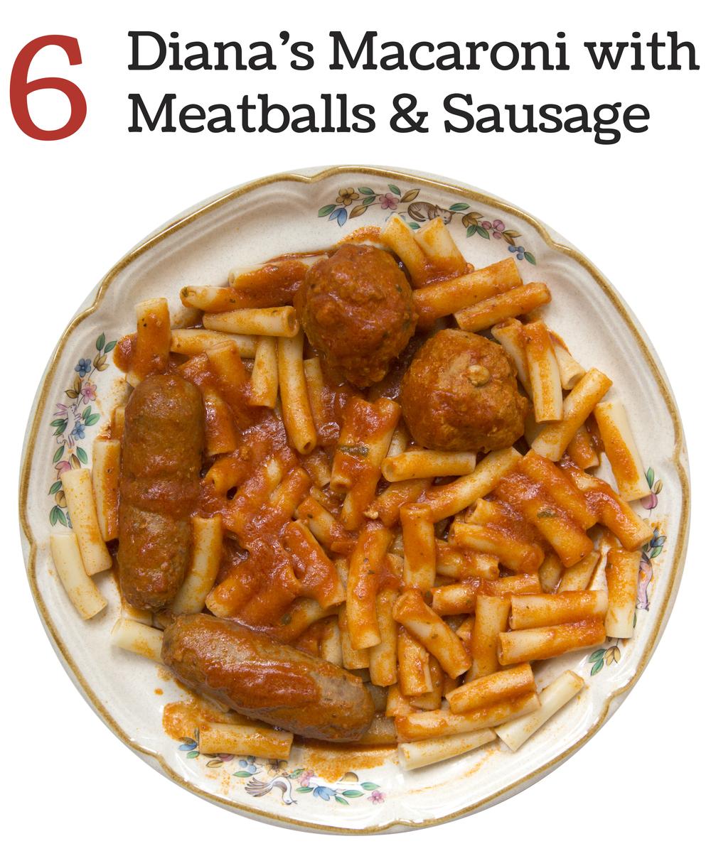 6 Dana's Macaroni with Meatballs & Sausage