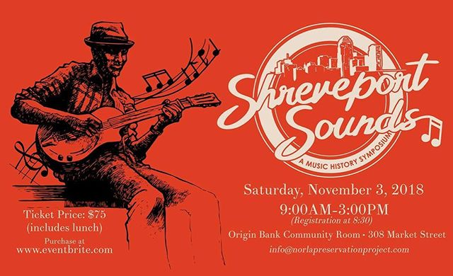 Shreveport Sounds: A Music History Symposium will investigate the history of North Louisiana's various decades of music and musicians. The one-day symposium will take place Saturday, November 3rd, and will feature lectures, discussions, films, and musical performances.  Lunch included with the price of admission. Provided by Chef Anthony Felan  Come out and join us! 🎶
