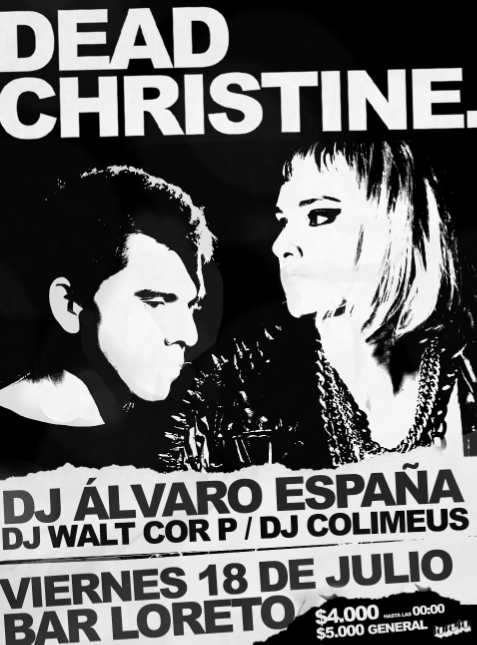 La cita es el día Viernes 18 de Julio a las 23:00 en Bar Loreto, Bellavista.   After Show: DJ Alvaro España (Fiskales Ad Hok)   Valor entrada $4000 hasta las 00:00   $5000 General