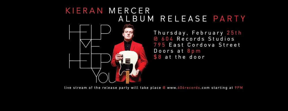 Kieran_Mercer_HelpMeHelpYou_Album_Release_Party_Poster_FB_Cover_FINAL-05.jpg