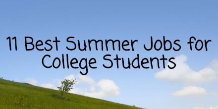 11 best summer jobs for college students the redshelf review