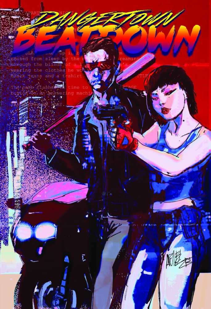 Dangertown Beatdown - It's 1987. Detectives Jack Slade and Jetta Chang must take down a crime boss and restore law and order.