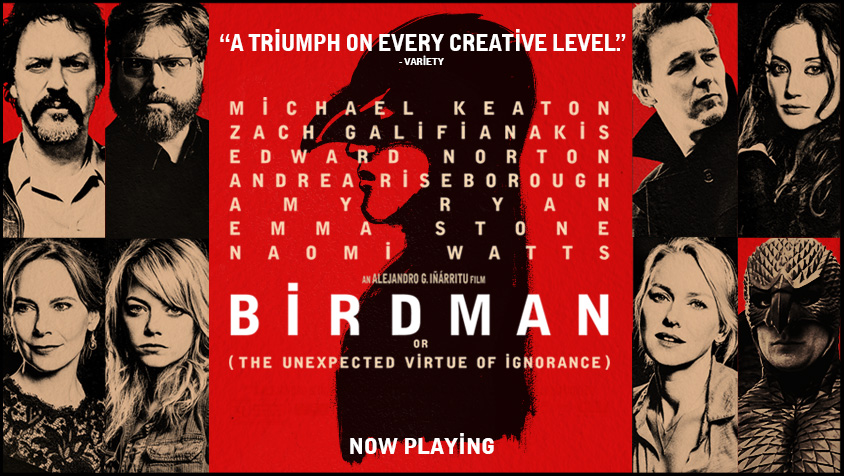 Alejandro G. Inarritu,  Birdman  (2014), winner of numerous awards including the Best Picture at the 2015 Academy Awards