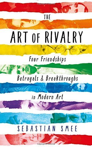"""Book review: The Art of Rivalry by Sebastian Smee"""