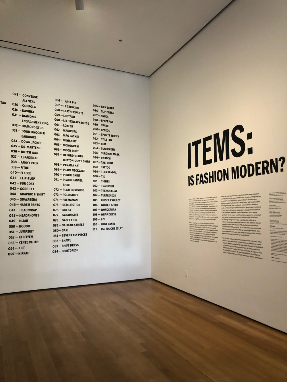 "Each of the 111 objects chosen for the exhibition represent a check-list of ""garments that changed the world"" in the modern era represented by the MoMA art collection."