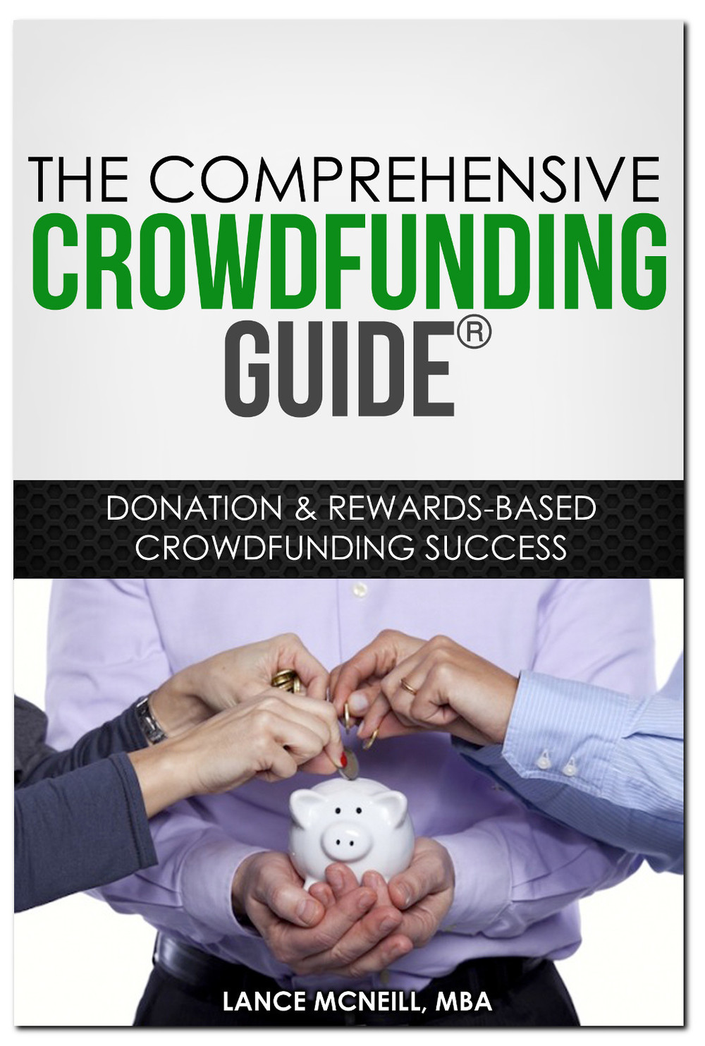 Comprehensive Crowdfunding Guide