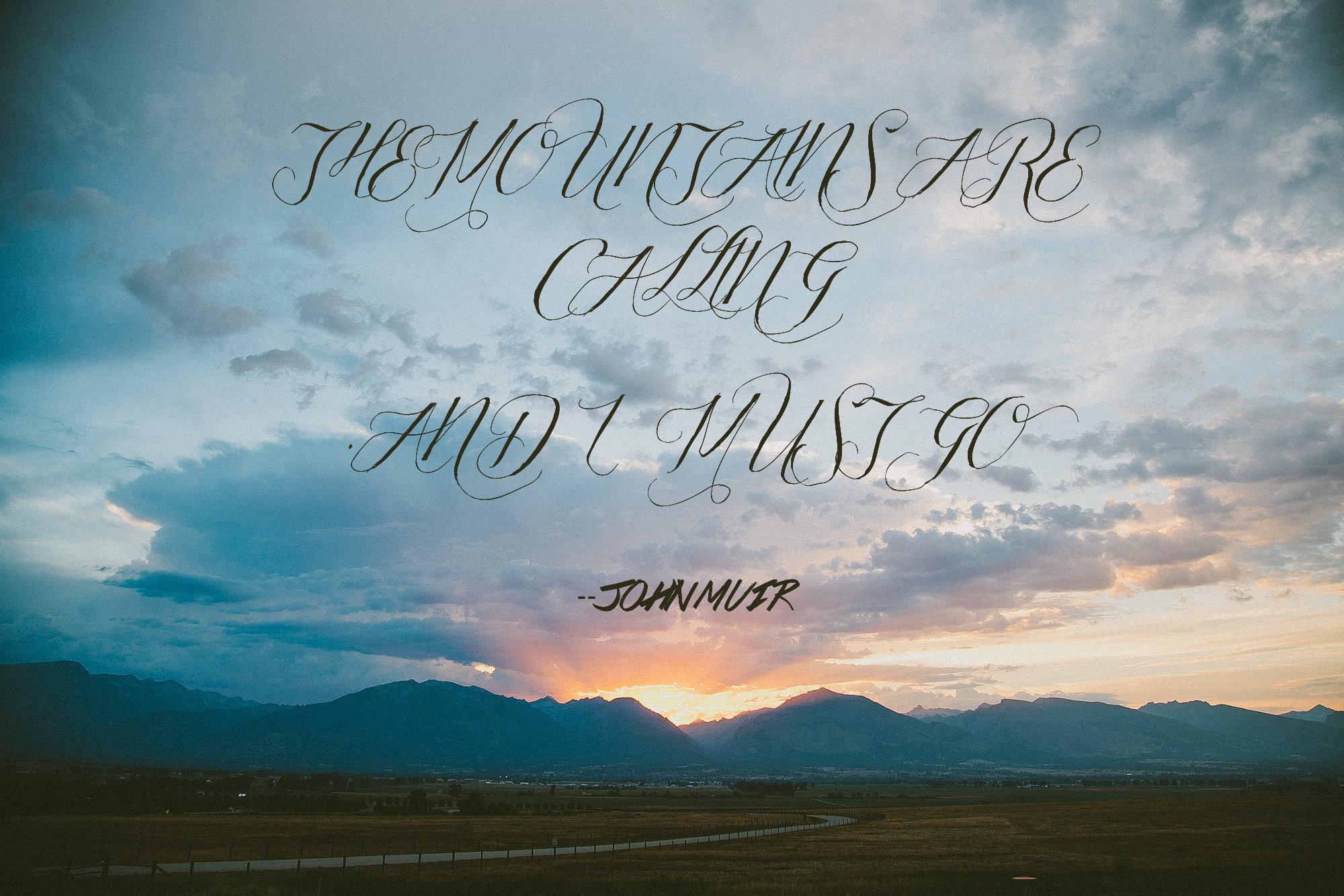 John Muir Mountain Quote