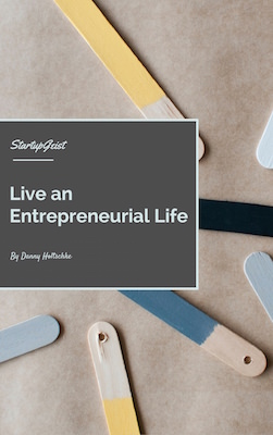 Live an Entrepreneurial Life - ebook series Discover Your Startupgeist