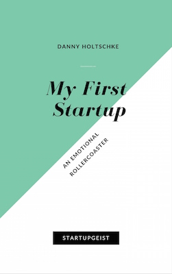 My First Startup - Ebook Series Discover Your Startupgeist