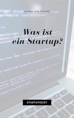 eBook #4 Was ist ein Startup