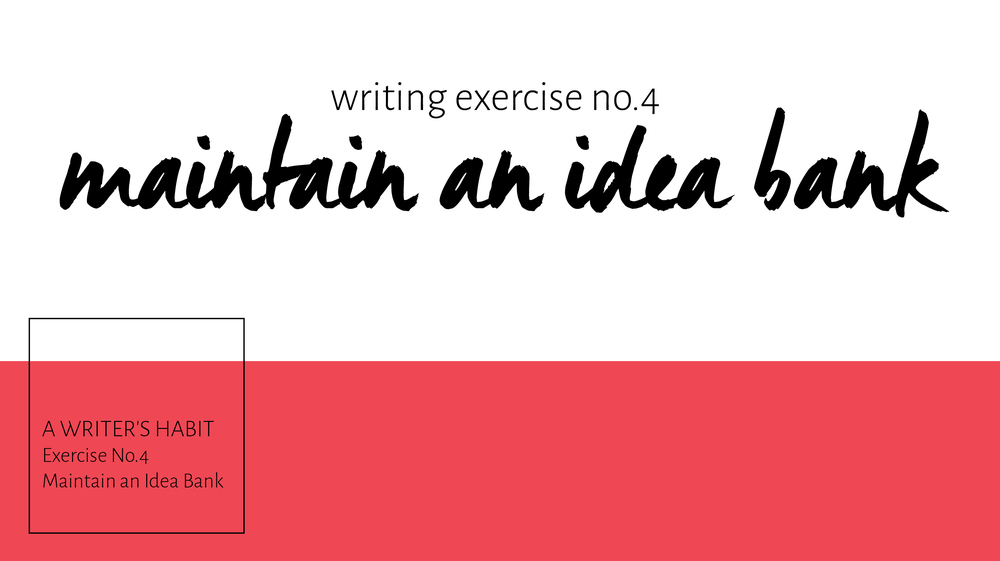 Writing Exercise No.4, A Writer's Habits | Leia Bryn