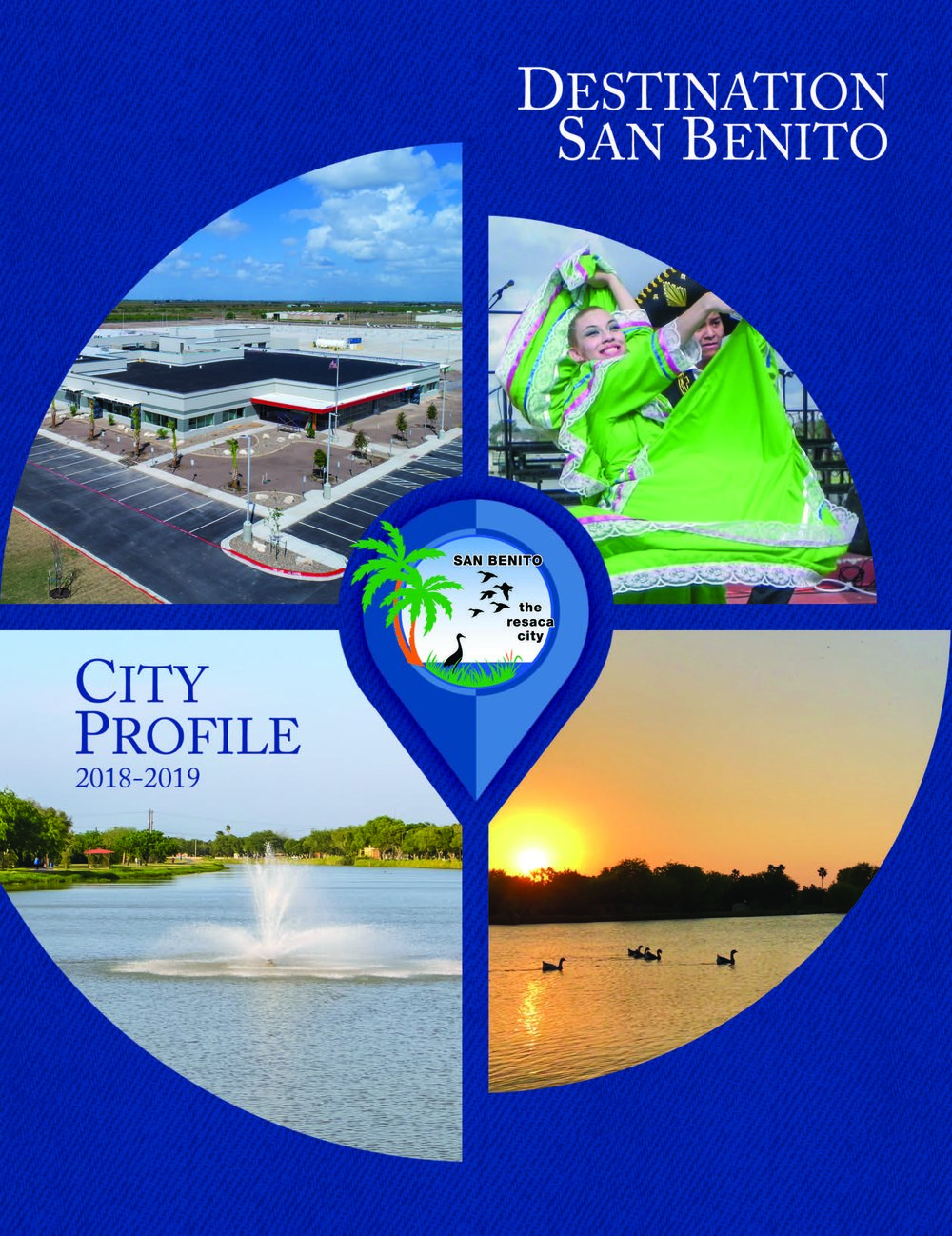 The City of San Benito has released its 2018-2019 City Profile.  Visit  cityofsanbenito.com  to view the publication, or stop by the Municipal Building for your copy.