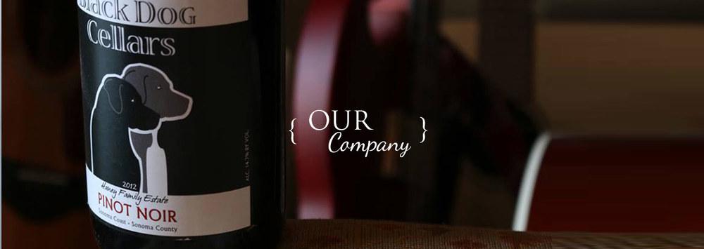 BLACK_DOG_CELLARS_about.jpg. Black Dog Cellars. Wines that ... & Our Company u2014 Black Dog Cellars