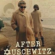 After Auschwitz (2017) - dir. Jon Kean