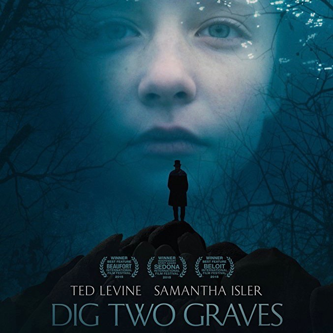 Dig Two Graves (2014) - dir. Hunter Adams