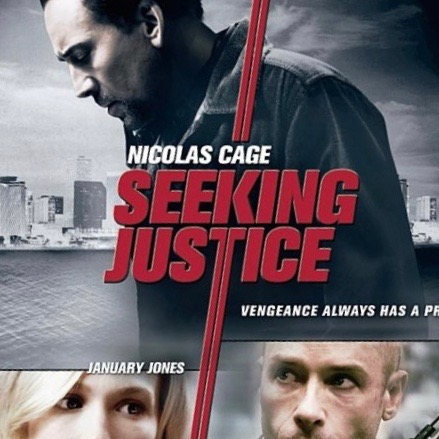 Seeking Justice (2011) - dir.Roger Donaldson