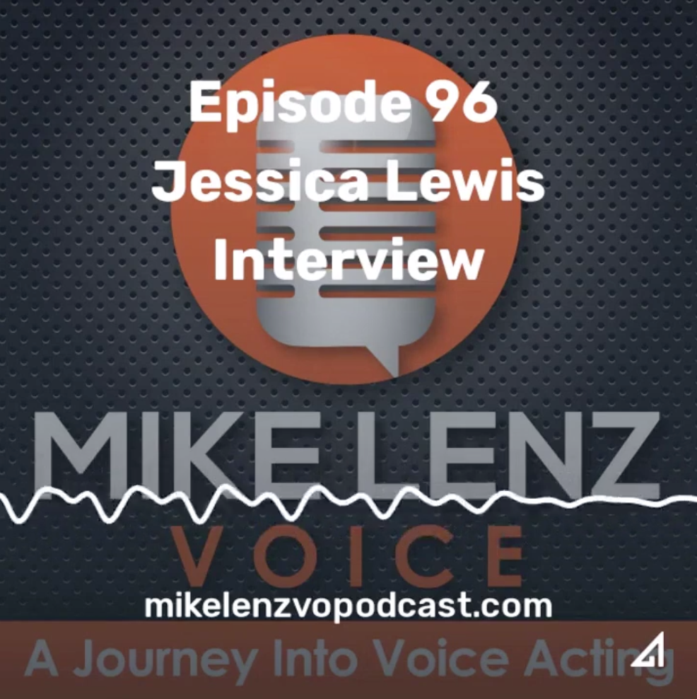 Mike Lenz Podcast Guest Jessica Lewis Female Voice Actor