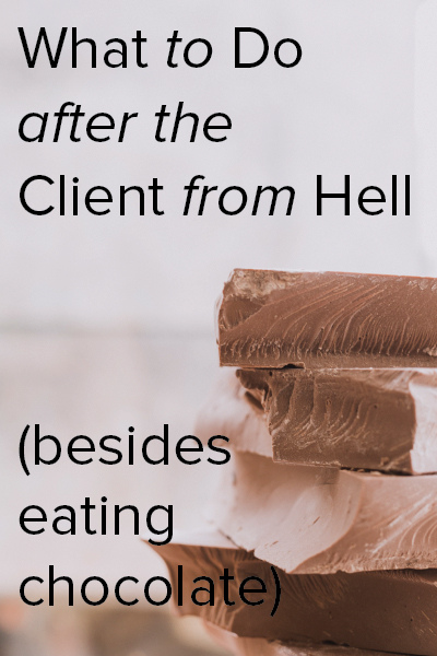 what to do after the client from hell