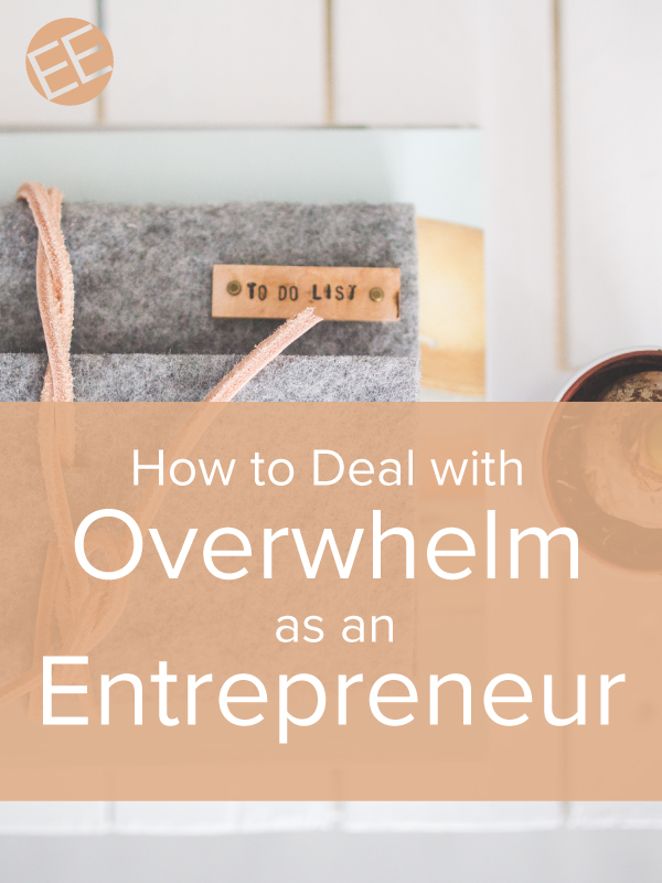 If you're an entrepreneur, overwhelm can seem commonplace. Here's how to get through it and get back to crossing those items off your to do list.