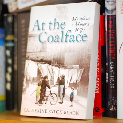 At the Coalface   .     My life as a miner's wife