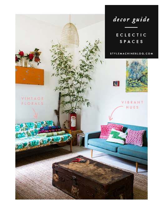 Decor Guide  |  Eclectic Spaces