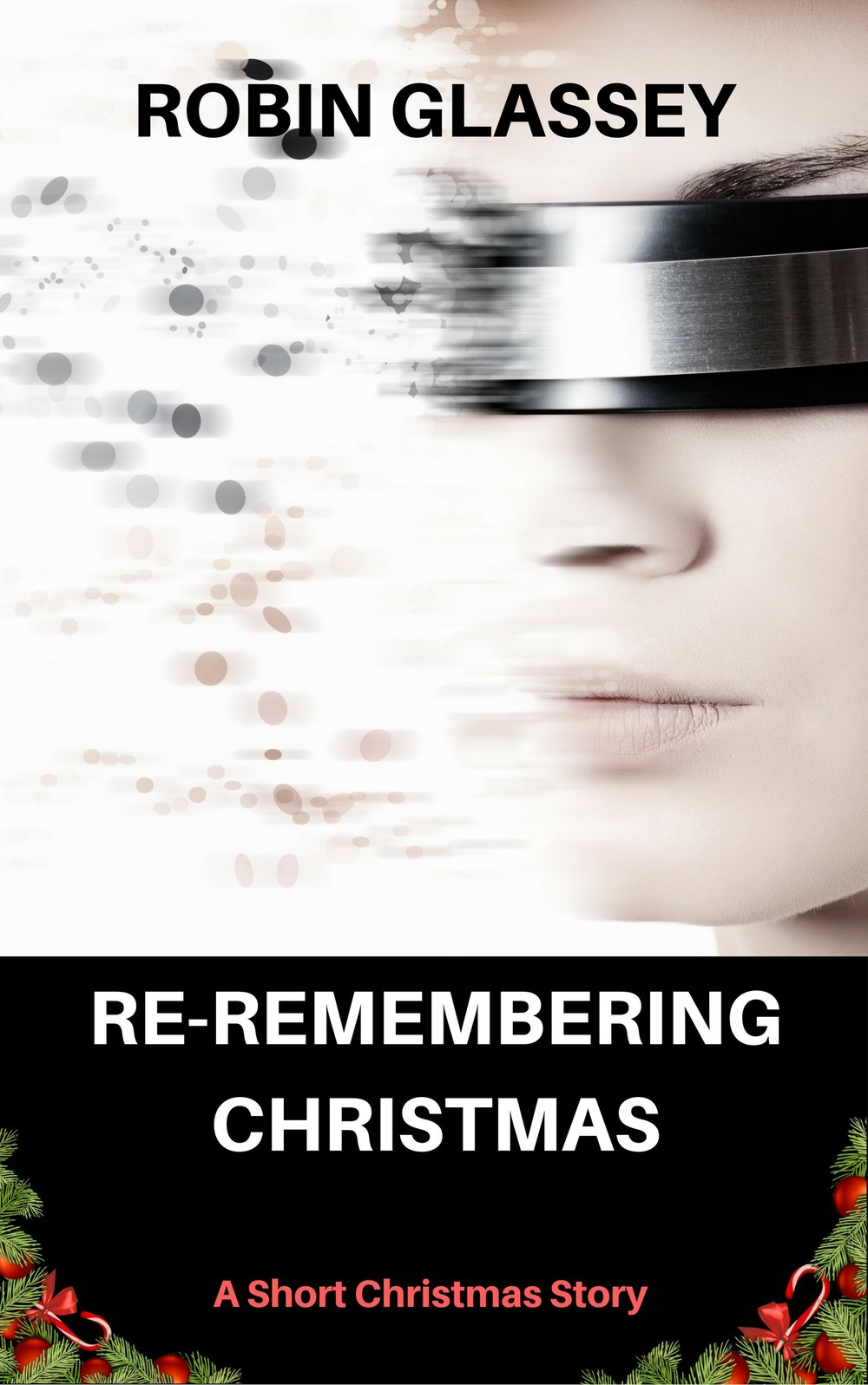 Robin Glassey Reremembering Christmas.jpg