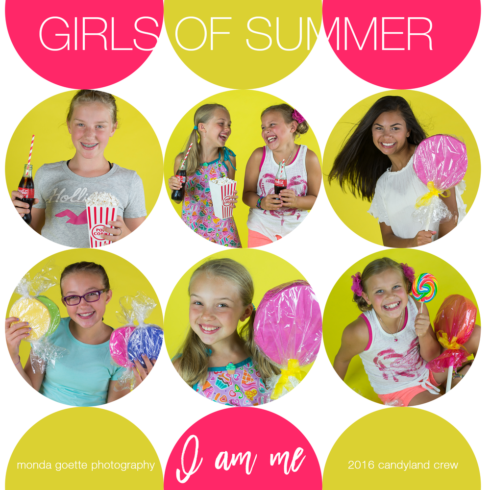 CANDYLAND GIRLS OF SUMMER: I AM ME PROJECT CREW: Grace, Ella, Marin, MaKenna, and Lilee!