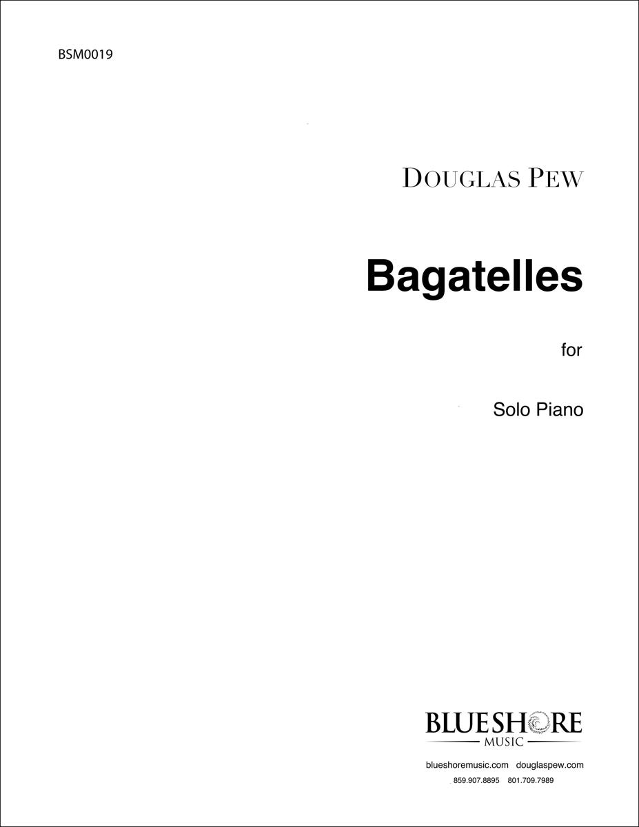 Bagatelles, for Solo Piano